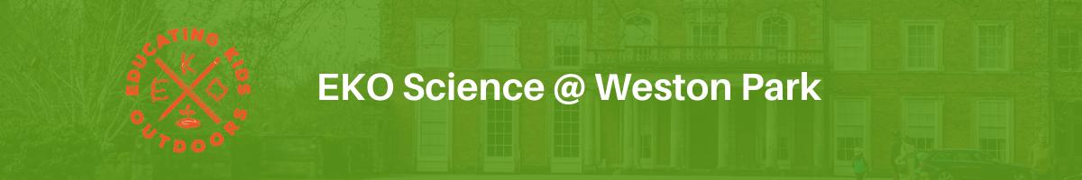 EKO Science @ Weston Park